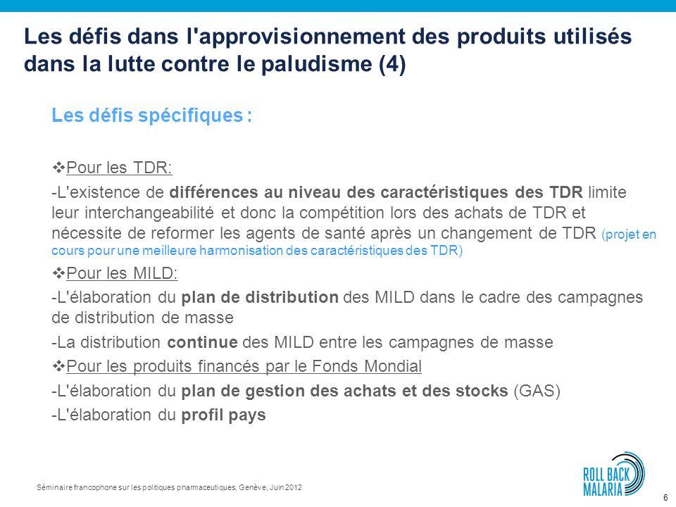 Les défis dans l approvisionnement des produits utilisés dans la lutte contre le paludisme (4)