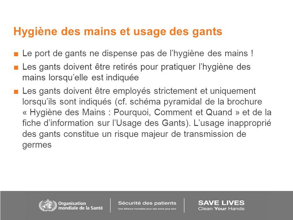Hygiène des mains et usage des gants