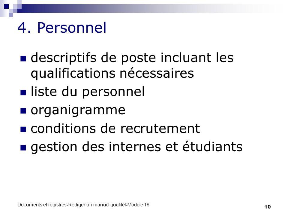 4. Personnel descriptifs de poste incluant les qualifications nécessaires. liste du personnel. organigramme.