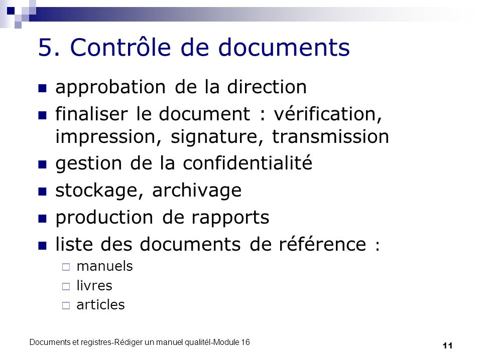 5. Contrôle de documents approbation de la direction