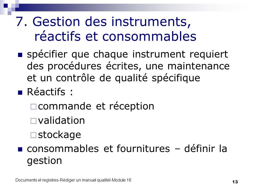 7. Gestion des instruments, réactifs et consommables