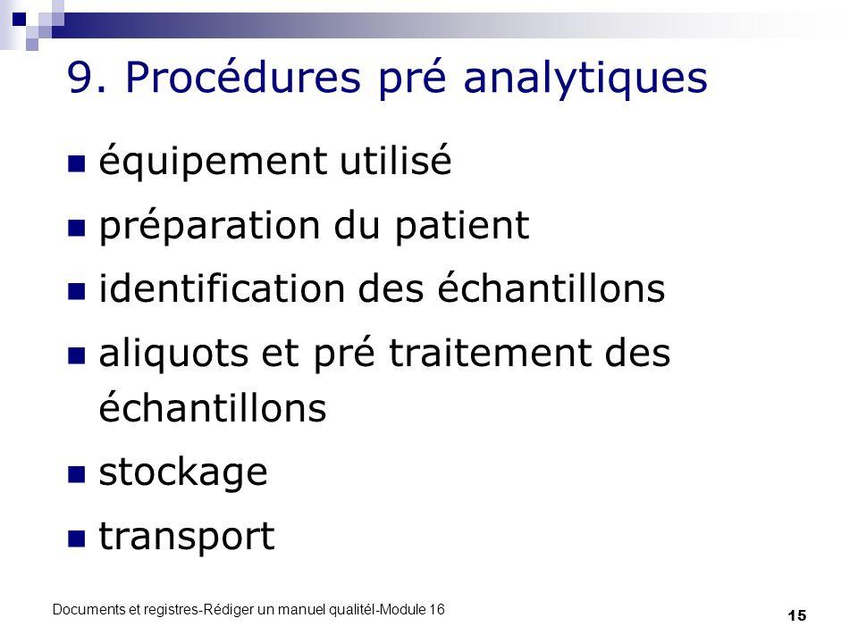 9. Procédures pré analytiques