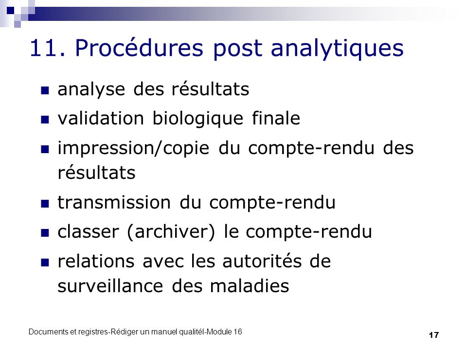 11. Procédures post analytiques