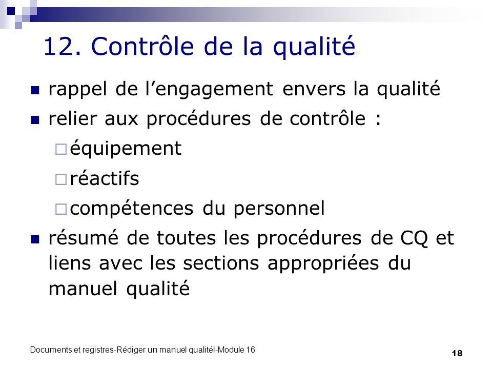 12. Contrôle de la qualité rappel de l'engagement envers la qualité