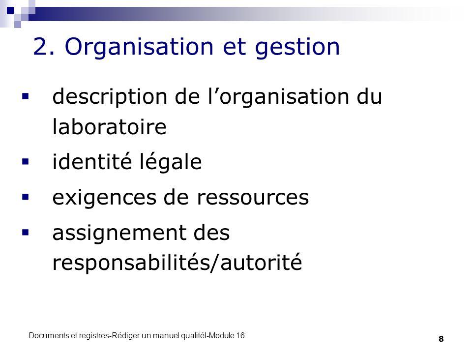 2. Organisation et gestion