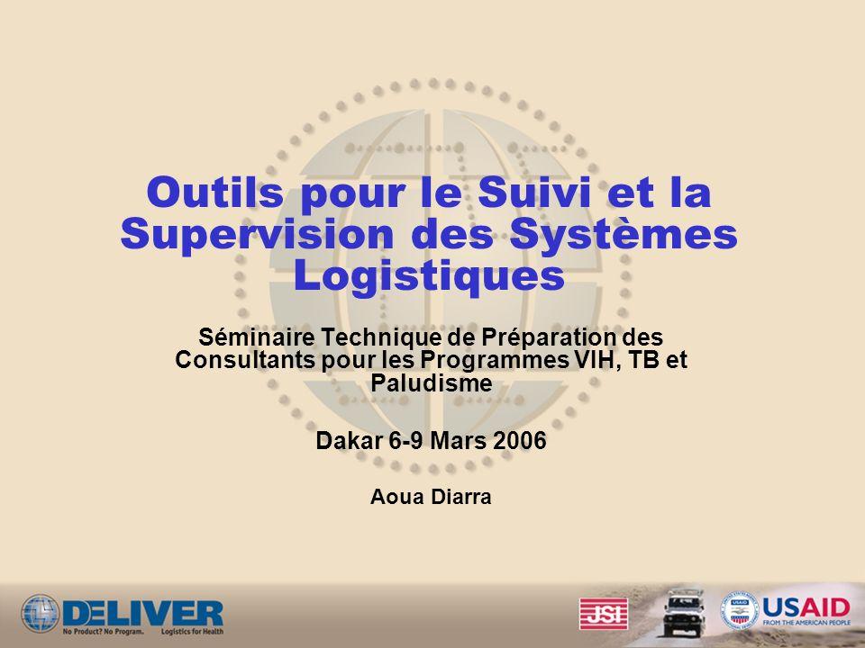 Outils pour le Suivi et la Supervision des Systèmes Logistiques