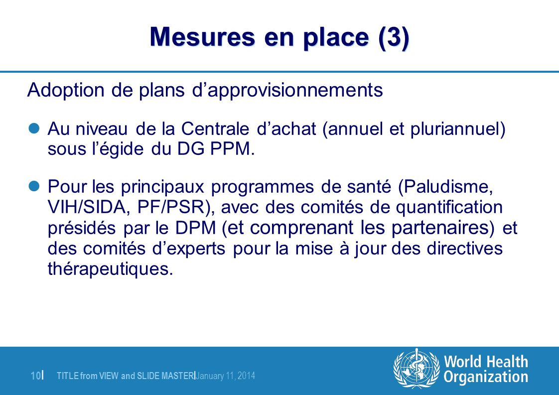 Mesures en place (3) Adoption de plans d'approvisionnements