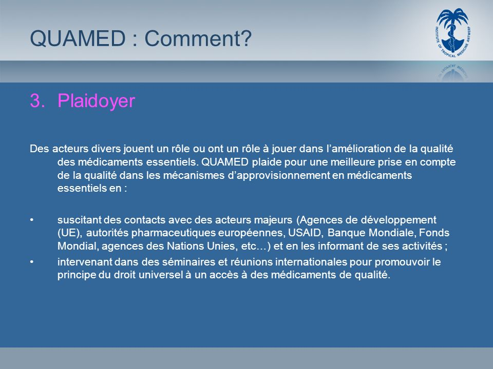 QUAMED : Comment Plaidoyer