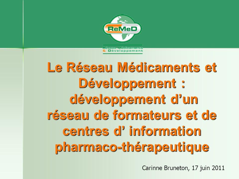 Le Réseau Médicaments et Développement : développement d'un réseau de formateurs et de centres d' information pharmaco-thérapeutique