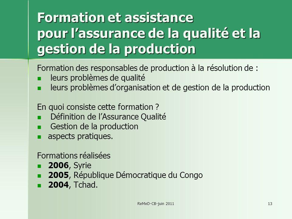 Formation et assistance pour l'assurance de la qualité et la gestion de la production