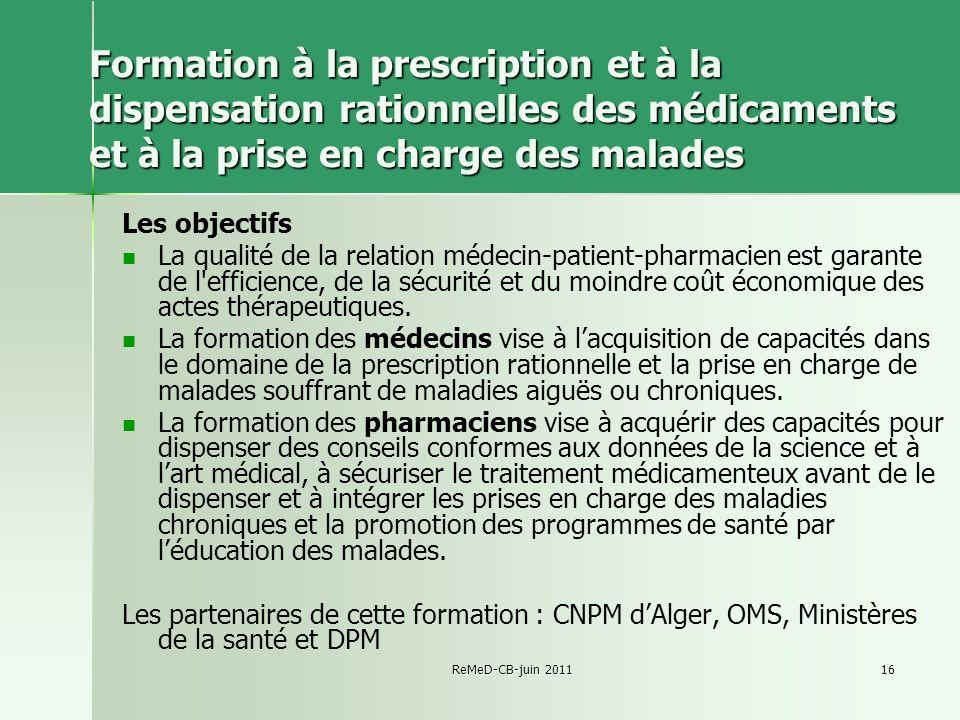 Formation à la prescription et à la dispensation rationnelles des médicaments et à la prise en charge des malades
