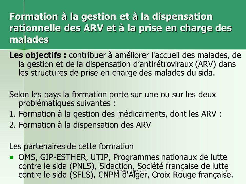 Formation à la gestion et à la dispensation rationnelle des ARV et à la prise en charge des malades