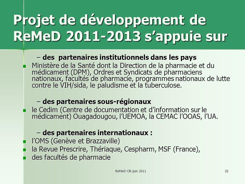 Projet de développement de ReMeD 2011-2013 s'appuie sur