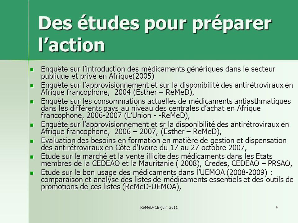 Des études pour préparer l'action