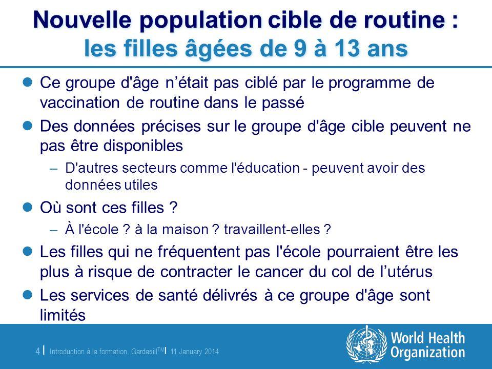 Nouvelle population cible de routine : les filles âgées de 9 à 13 ans