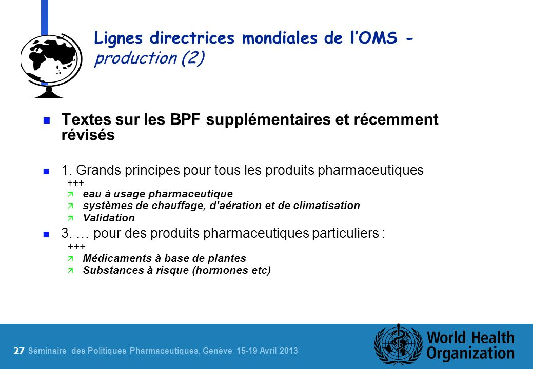 Lignes directrices mondiales de l'OMS - production (2)