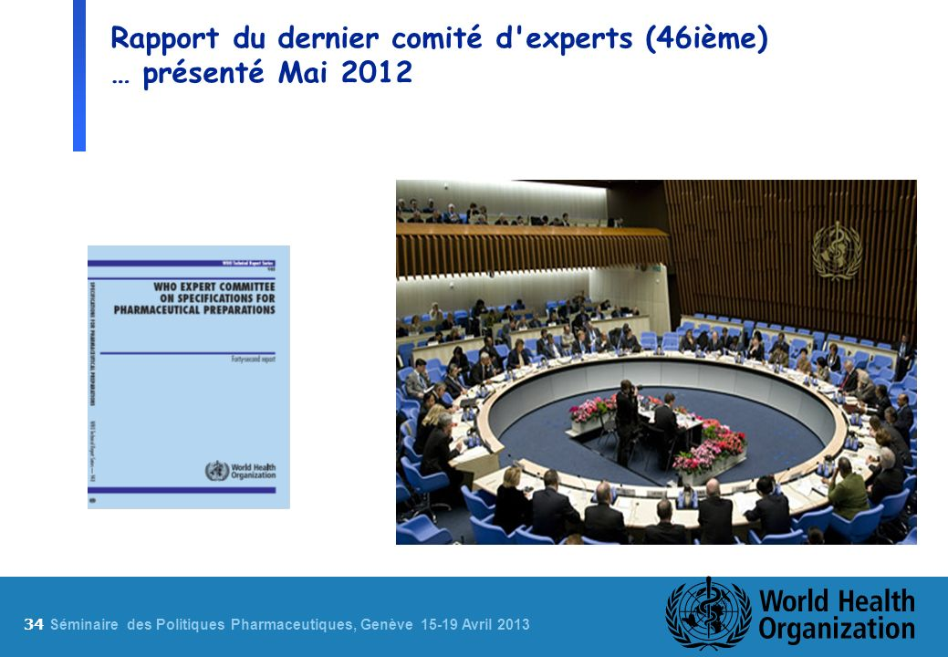 Rapport du dernier comité d experts (46ième) … présenté Mai 2012