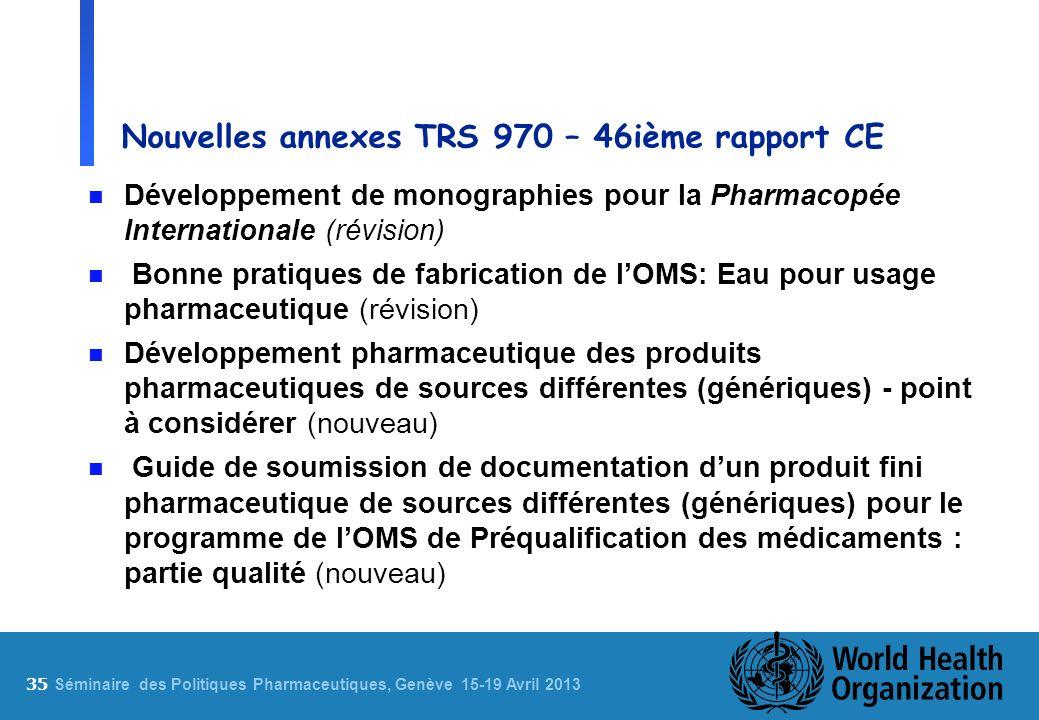 Nouvelles annexes TRS 970 – 46ième rapport CE