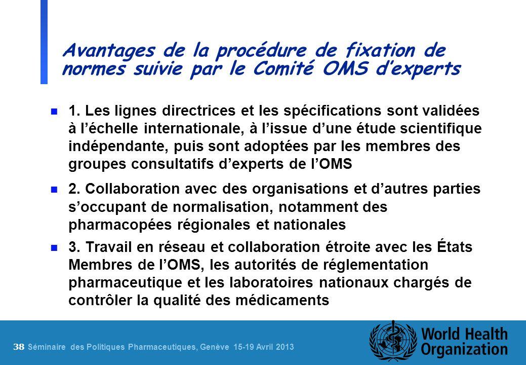 Avantages de la procédure de fixation de normes suivie par le Comité OMS d'experts