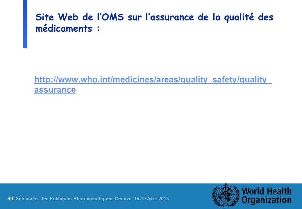 Site Web de l'OMS sur l'assurance de la qualité des médicaments :