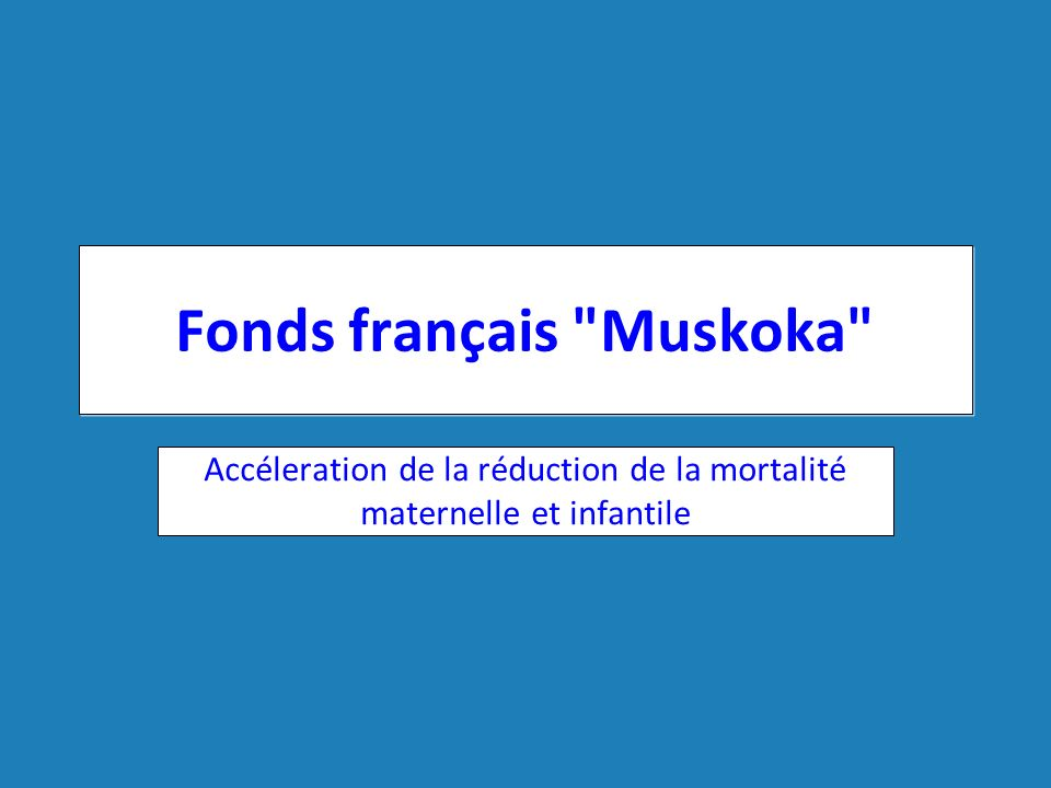 Fonds français Muskoka
