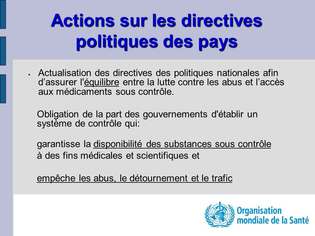 Actions sur les directives politiques des pays