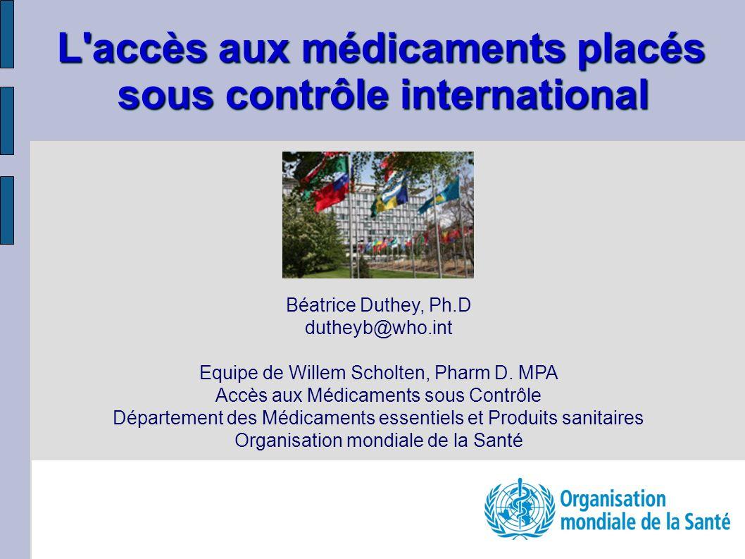 L accès aux médicaments placés sous contrôle international