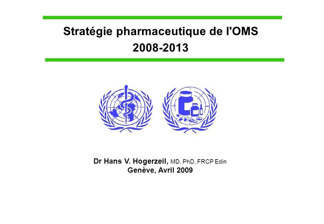 Stratégie pharmaceutique de l OMS
