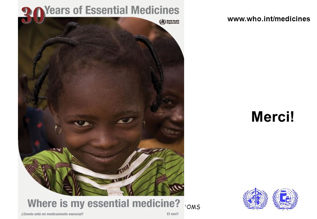 www.who.int/medicines Merci!