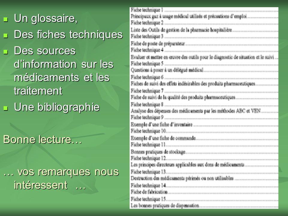 Un glossaire,Des fiches techniques. Des sources d'information sur les médicaments et les traitement.