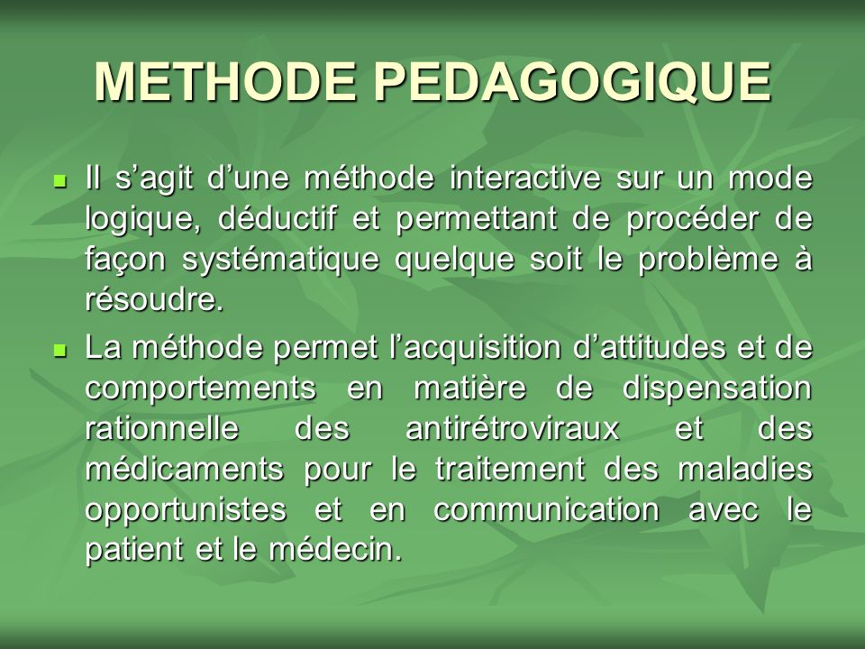 METHODE PEDAGOGIQUE