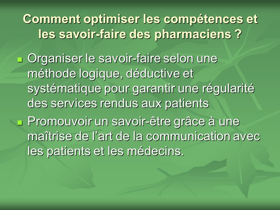 Comment optimiser les compétences et les savoir-faire des pharmaciens