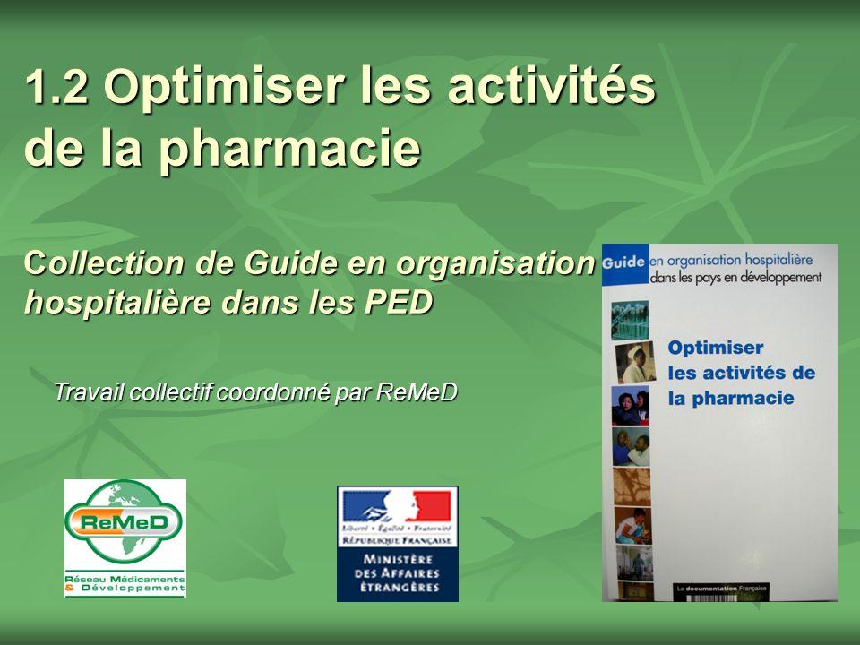 1.2 Optimiser les activités de la pharmacie Collection de Guide en organisation hospitalière dans les PED