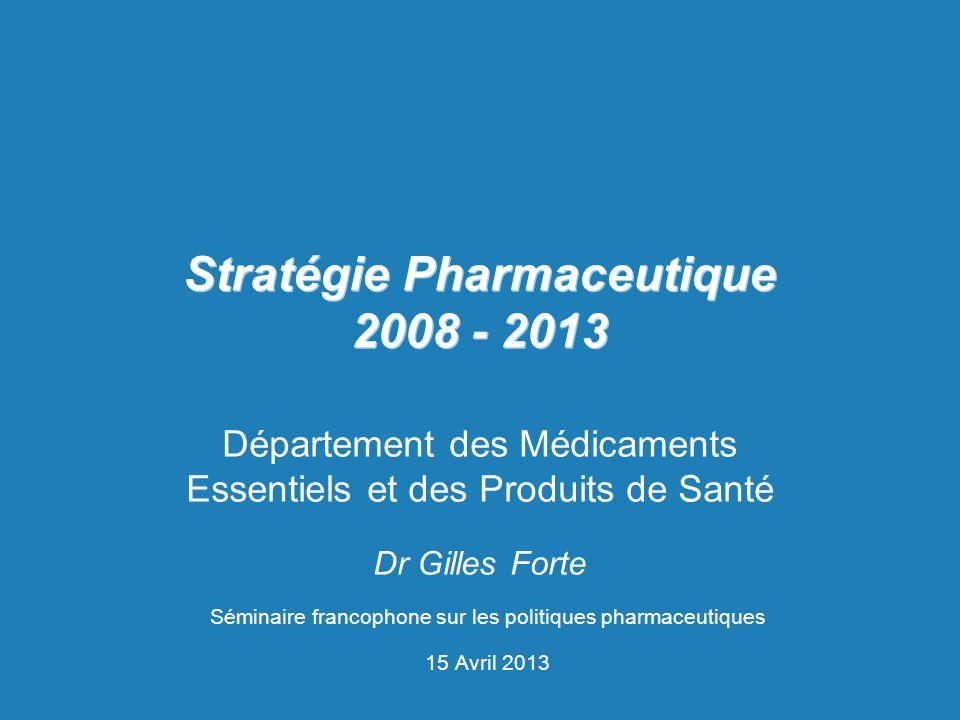 Stratégie Pharmaceutique 2008 - 2013