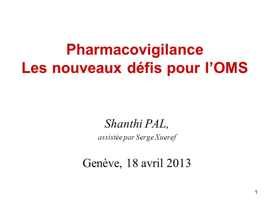 Pharmacovigilance Les nouveaux défis pour l'OMS