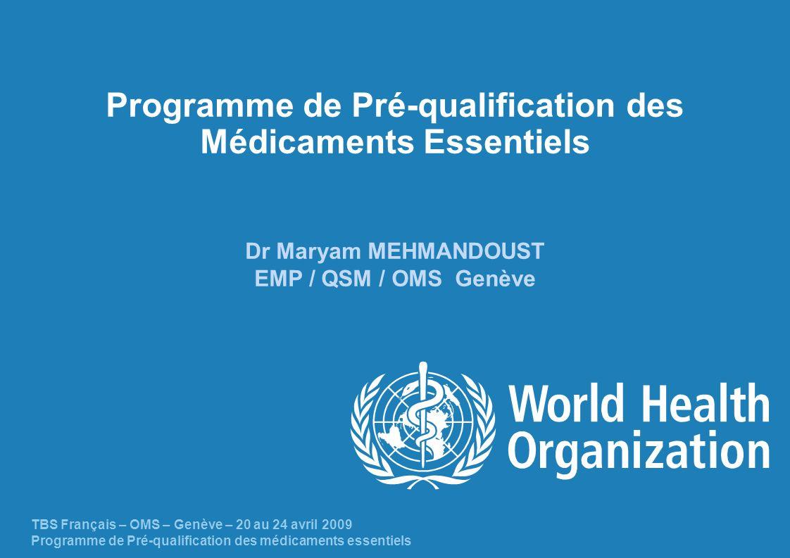 Programme de Pré-qualification des Médicaments Essentiels