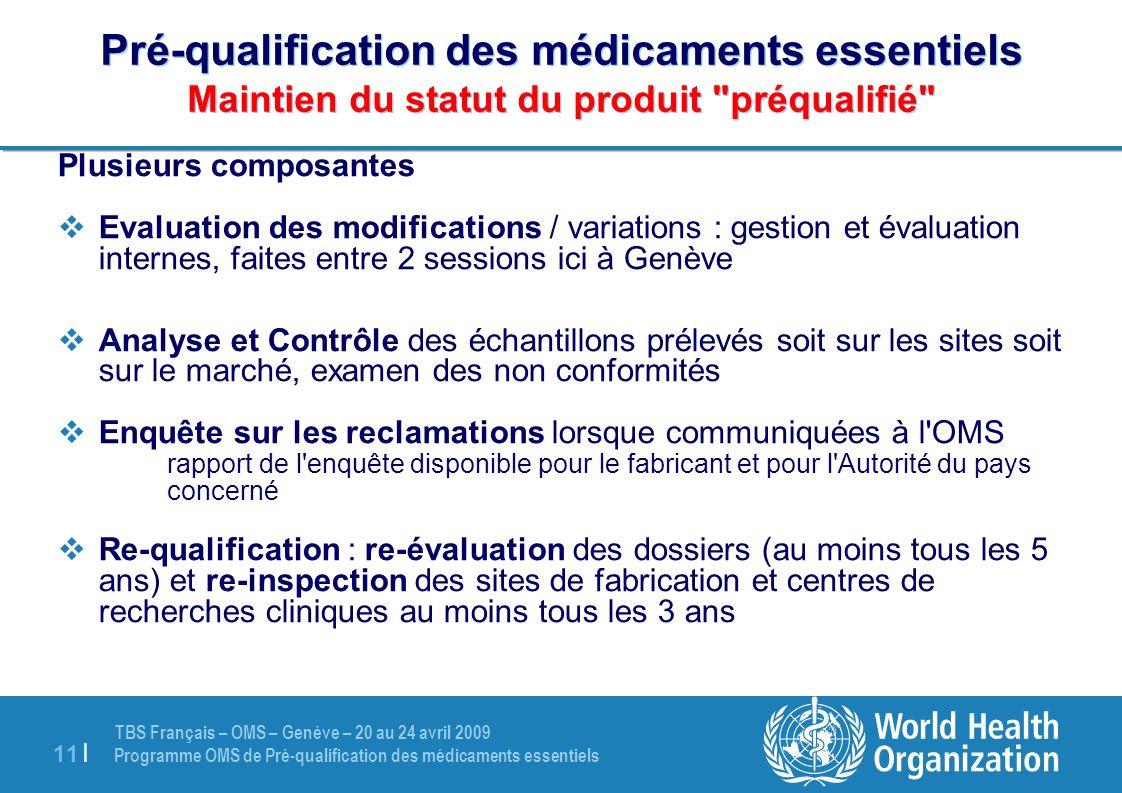 Pré-qualification des médicaments essentiels Maintien du statut du produit préqualifié