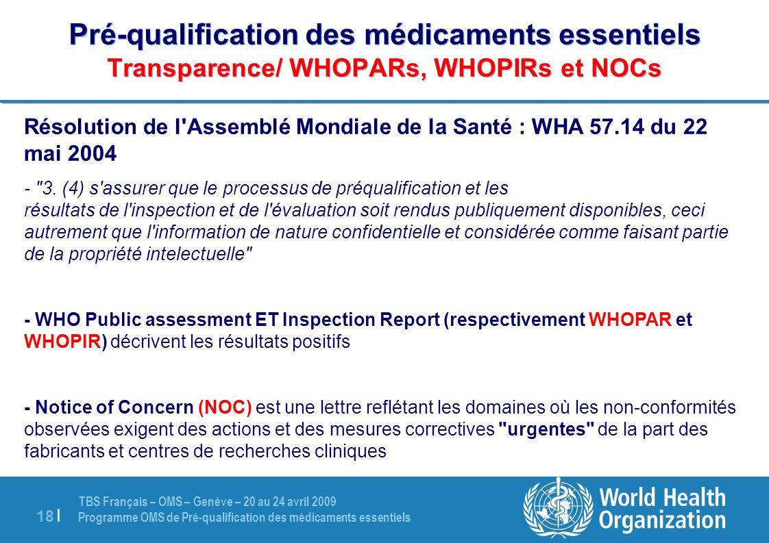 Pré-qualification des médicaments essentiels Transparence/ WHOPARs, WHOPIRs et NOCs