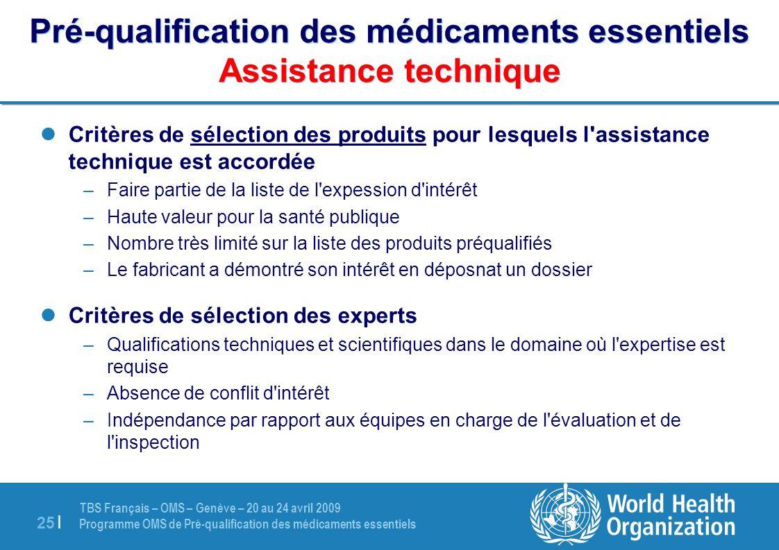 Pré-qualification des médicaments essentiels Assistance technique