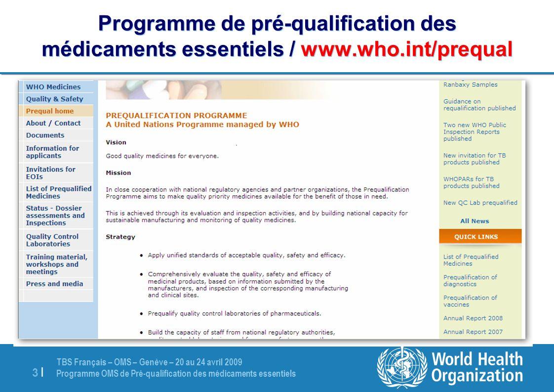 Programme de pré-qualification des médicaments essentiels / www. who