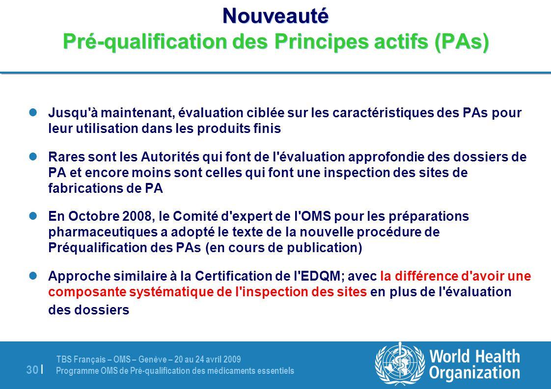 Nouveauté Pré-qualification des Principes actifs (PAs)