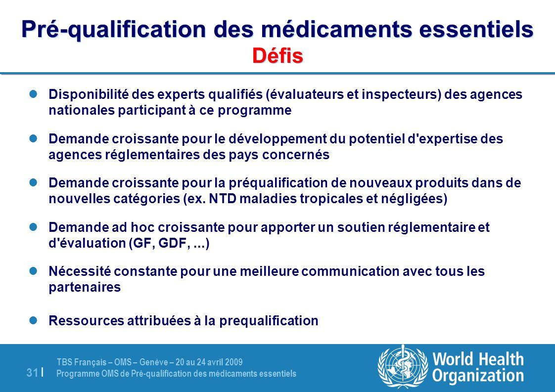 Pré-qualification des médicaments essentiels Défis