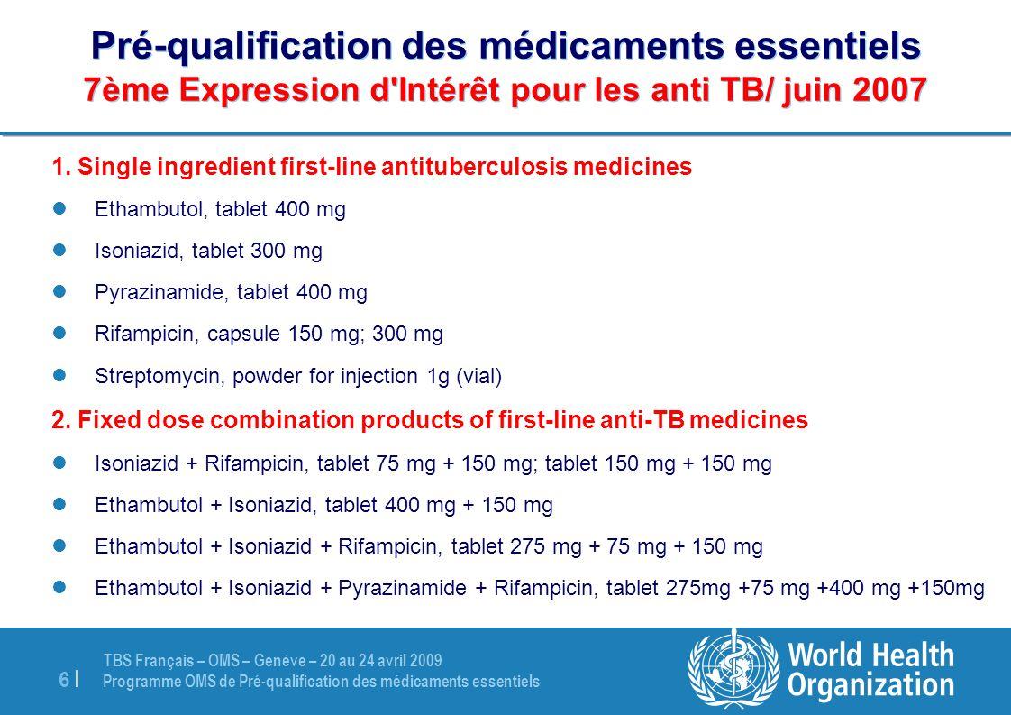 Pré-qualification des médicaments essentiels 7ème Expression d Intérêt pour les anti TB/ juin 2007