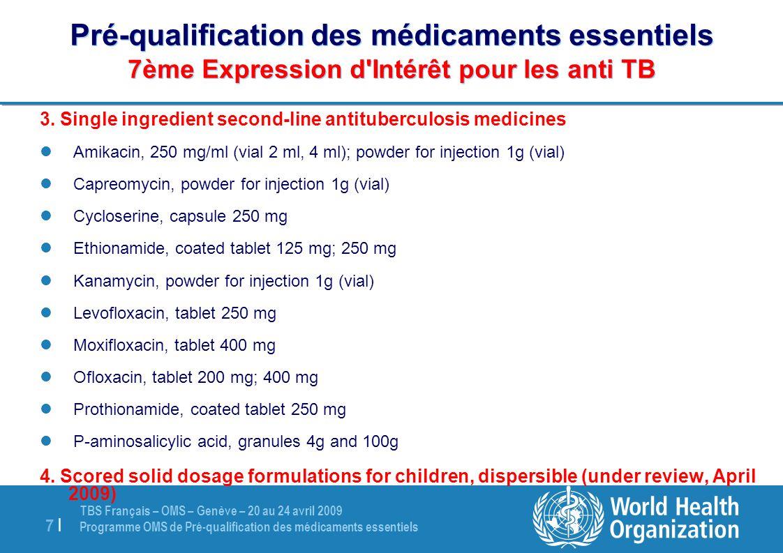 Pré-qualification des médicaments essentiels 7ème Expression d Intérêt pour les anti TB