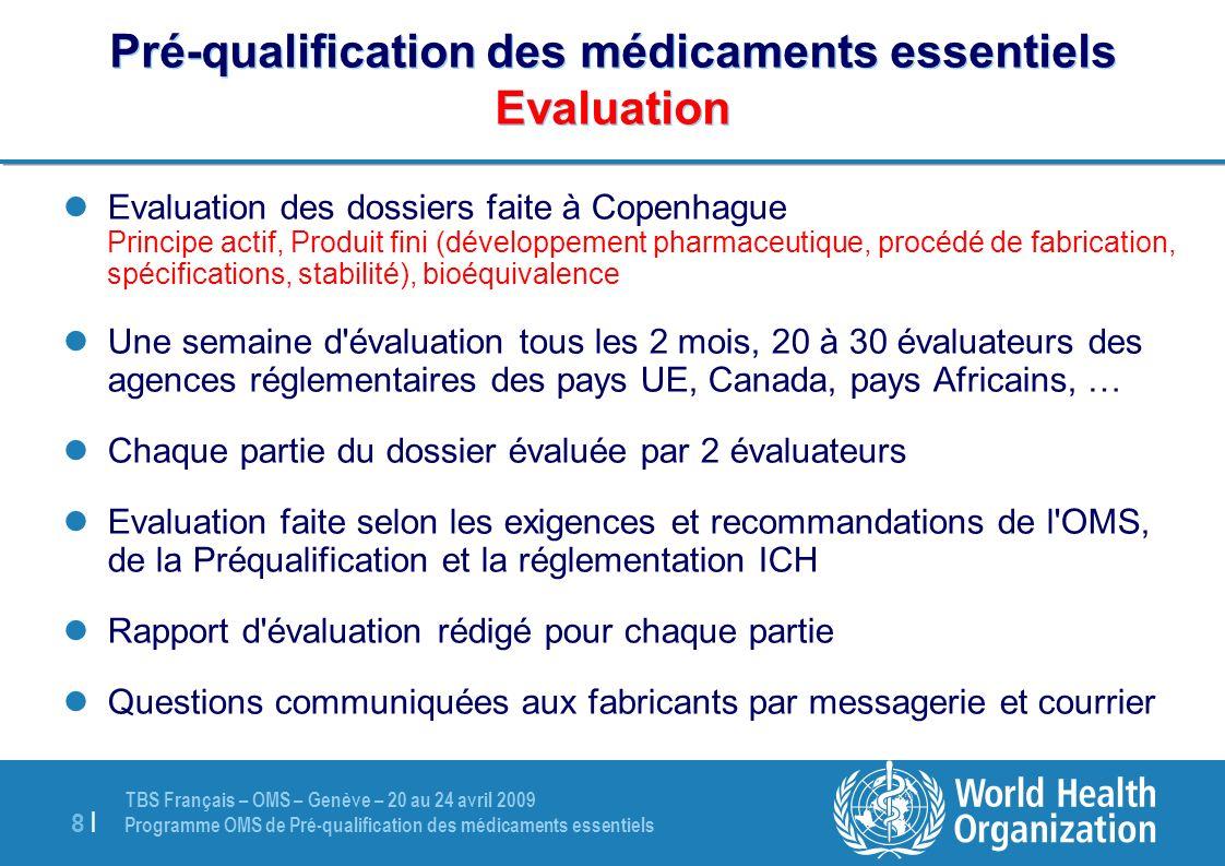 Pré-qualification des médicaments essentiels Evaluation