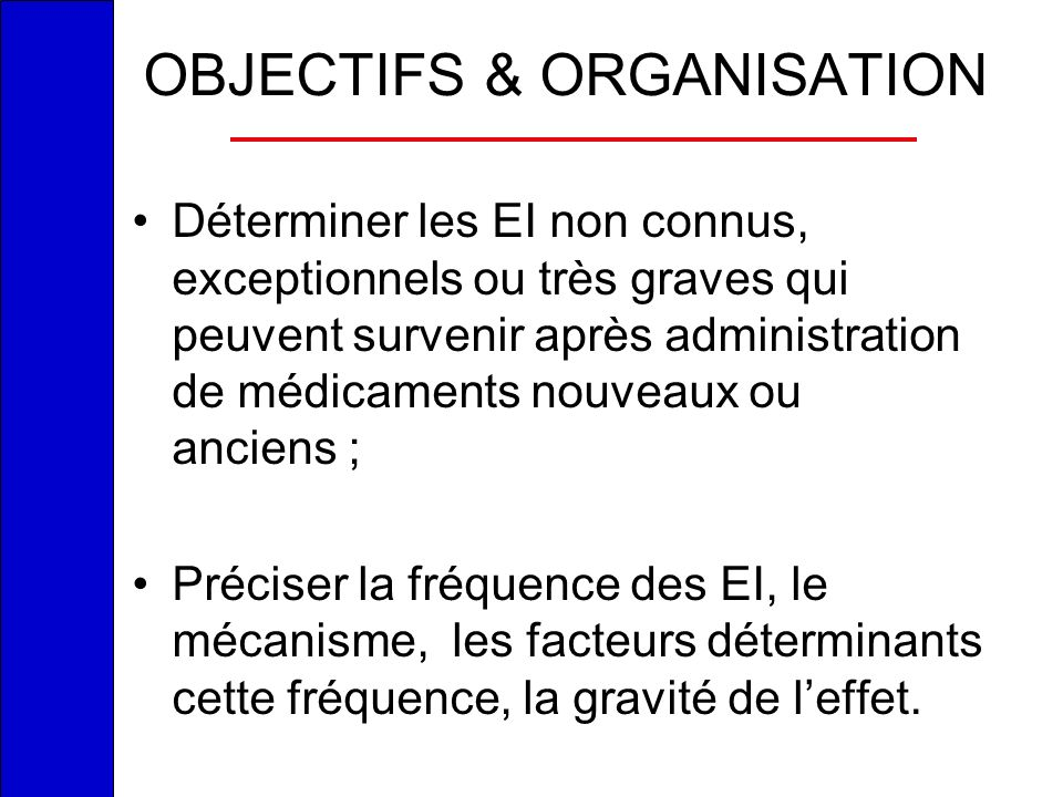 OBJECTIFS & ORGANISATION