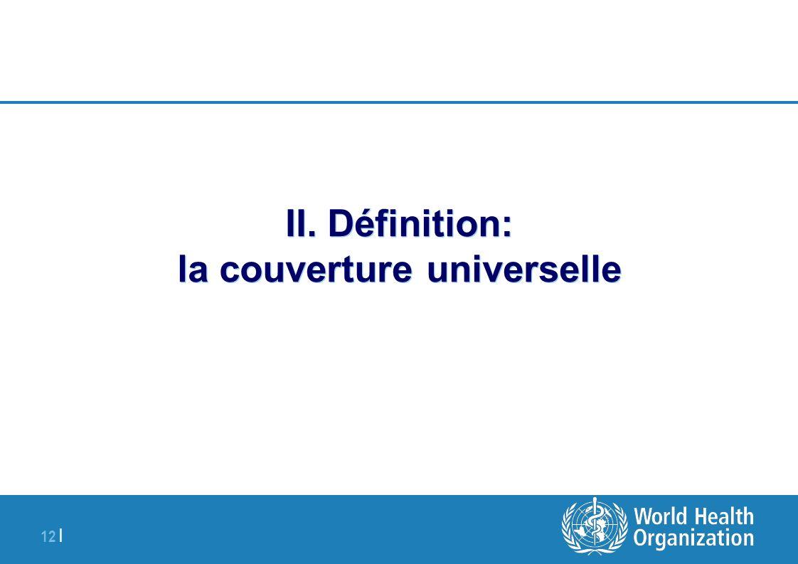 II. Définition: la couverture universelle