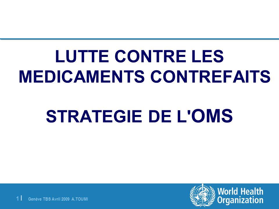 LUTTE CONTRE LES MEDICAMENTS CONTREFAITS