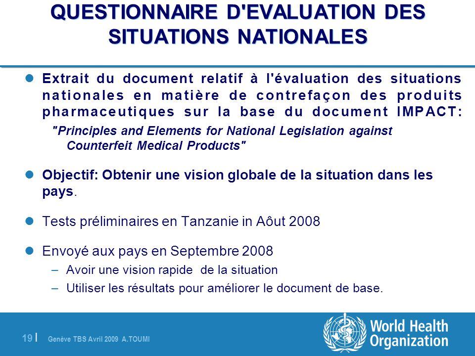 QUESTIONNAIRE D EVALUATION DES SITUATIONS NATIONALES