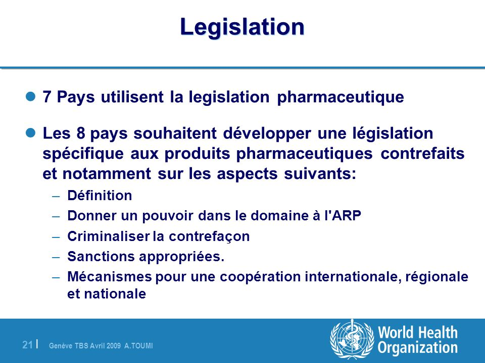 Legislation 7 Pays utilisent la legislation pharmaceutique